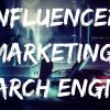 influencer Marketing Vs Search Engine Marketing