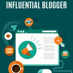 How to Become an Influential Blogger